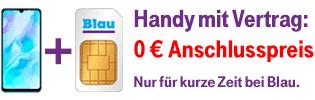 Blau Tarif und Smartphone ohne Anschlusspreis